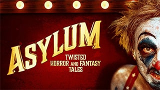Asylum Twisted Horror and Fantasy Tales