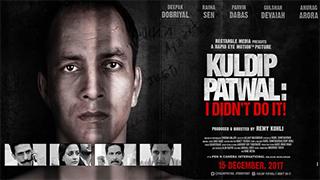 Kuldip Patwal - I Didnt Do It