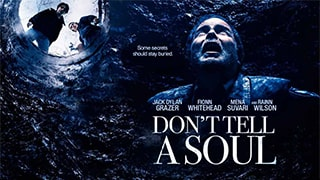 Dont Tell a Soul Full Movie