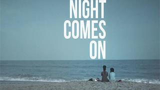 Night Comes On bingtorrent