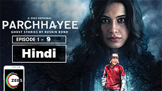 Parchhayee Ghost Stories by Ruskin Bond s01 EP 1-9