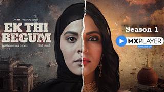 Ek Thi Begum Season 1 MX Original bingtorrent