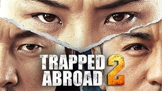 Trapped Abroad 2 Full Movie