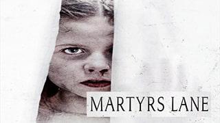 Martyrs Lane Full Movie
