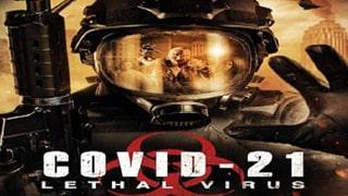 COVID 21 Lethal Virus