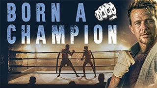 Born a Champion Full Movie