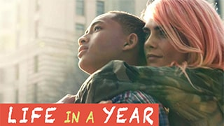 Life in a Year Full Movie