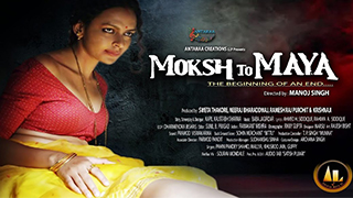 Moksh to Maya