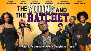 Young and the Ratchet Full Movie