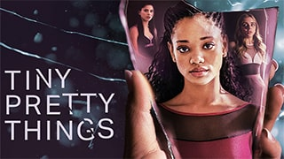 Tiny Pretty Things S01 bingtorrent