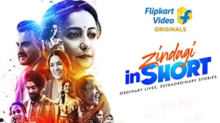 Zindagi in Short Full Movie