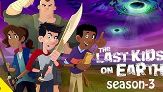 The Last Kids on Earth S03