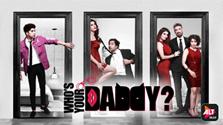Whos Your Daddy Season 1 Ep 1-6