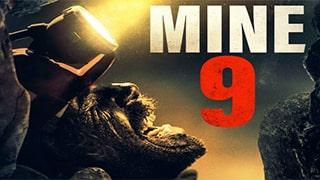 Mine 9 Full Movie