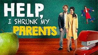 Help I Shrunk My Parents