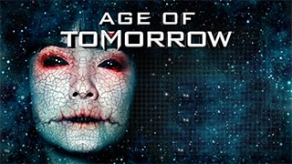 Age Of Tomorrow Full Movie
