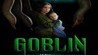 Goblin Full Movie