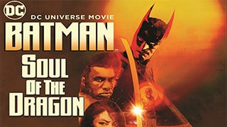 Batman Soul of the Dragon Full Movie