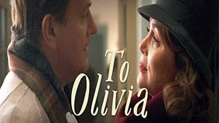 To Olivia Full Movie
