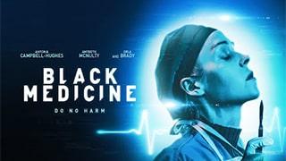 Black Medicine Full Movie