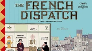 The French Dispatch Full Movie