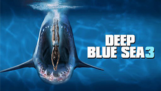 Deep Blue Sea 3 Torrent Download