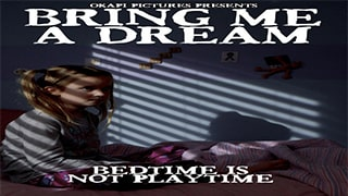 Bring Me a Dream Full Movie