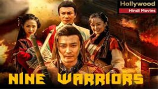 Nine Warriors Part 1