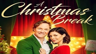 A Christmas Break Full Movie