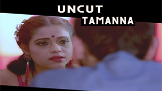 Tamanna Uncut Full Movie