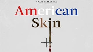 American Skin Full Movie