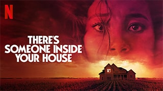 Theres Someone Inside Your House Full Movie
