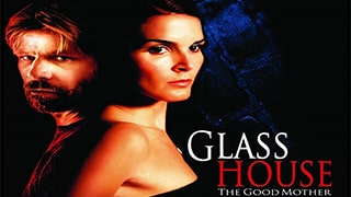 Glass House The Good Mother