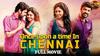 Once upon time in Chennai