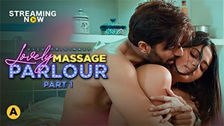 Lovely Massage Parlour Part 1 Full Movie