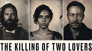 The Killing of Two Lovers Full Movie