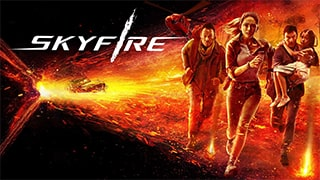 Skyfire Full Movie