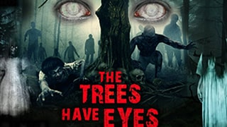 The Trees Have Eyes Full Movie