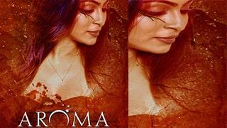 Aroma Full Movie